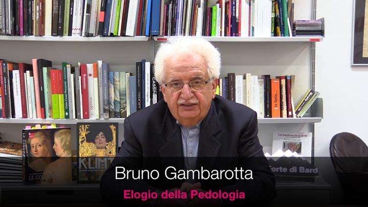Bruno Gambarotta – Elogio della Pedologia