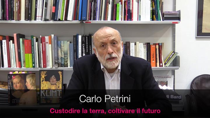 Carlo Petrini – Custodire la terra, coltivare il futuro